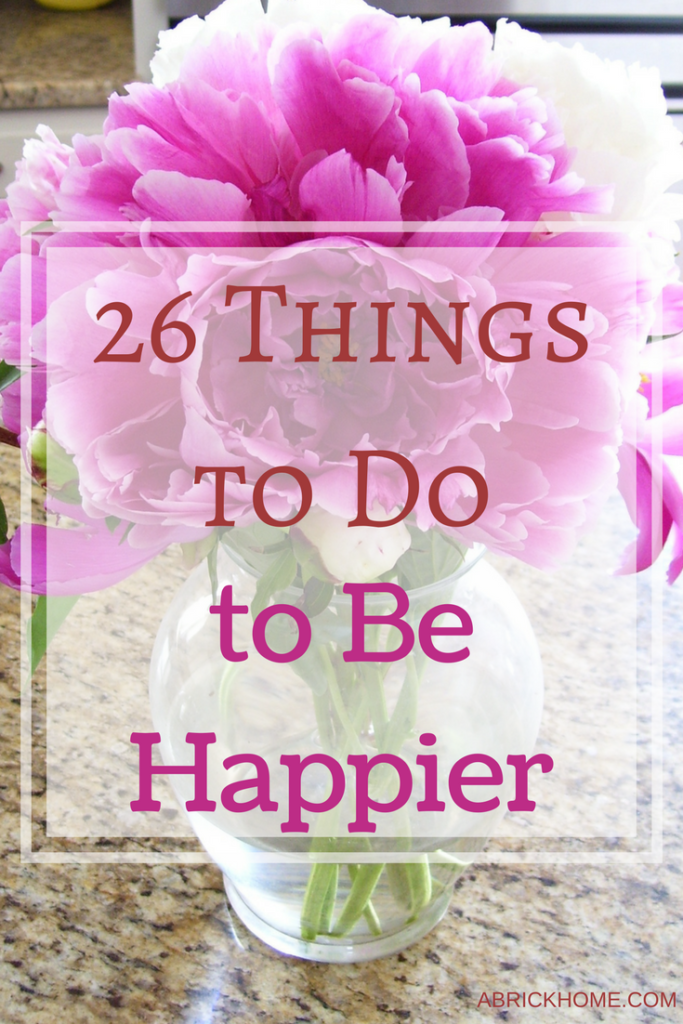 26 Things to Do to Be Happier This Year