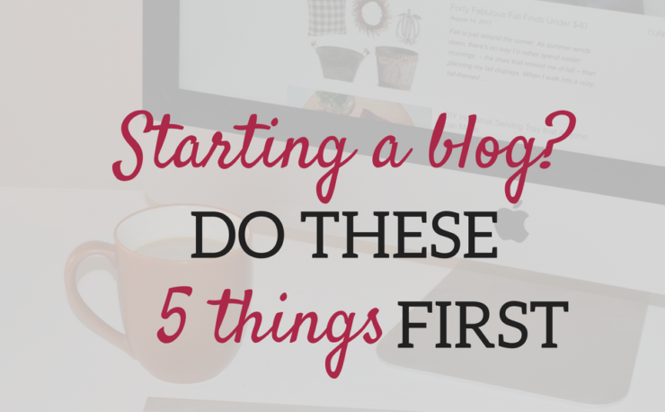 A Brick Home: Starting a blog? Do these 5 things first