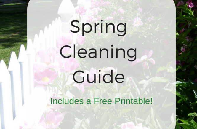 Spring Cleaning Guide with Free Printable