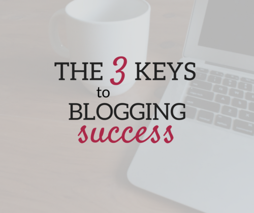 A Brick Home: The 3 Keys to Blogging Success