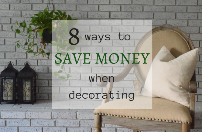 8 Ways to Save Money on Decor
