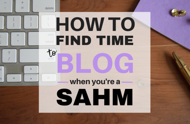 You can be a blogger and a stay-at-home-mom. Here's tips and tricks for time management.