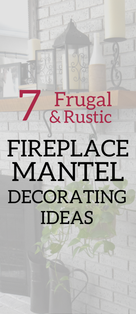 A Brick Home: Fireplace mantel decorating ideas, everyday mantel decorating ideas, mantel decor on a budget