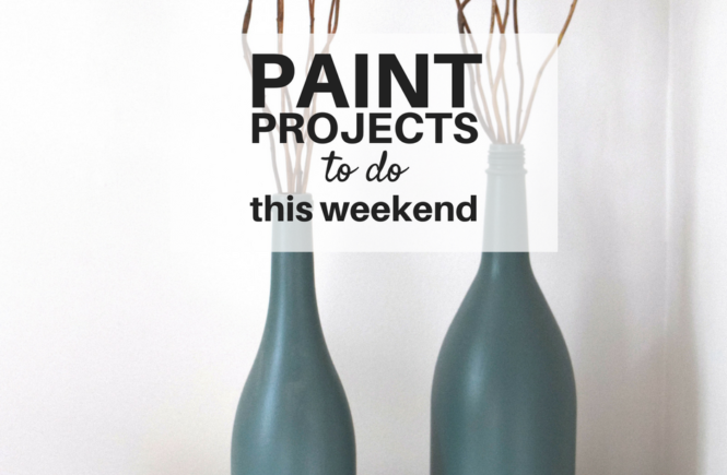Paint projects to do this weekend