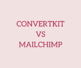 ConvertKit vs MailChimp: Why I Switched to ConvertKit